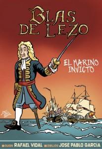 Imagen de portada del Comic Blas de Lezo, el marino invicto