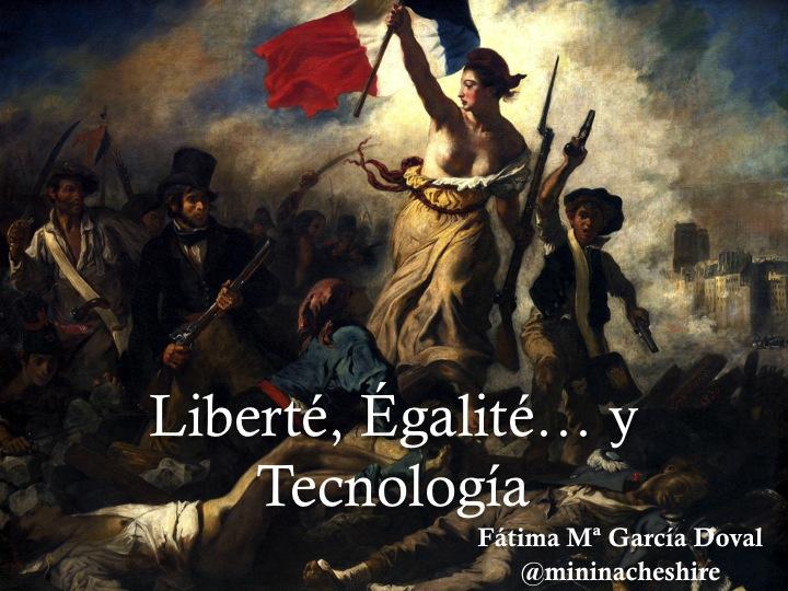 La libertad guiando al pueblo de E. Delacroix con la leyenda Liberté, Égalité y Tecnología